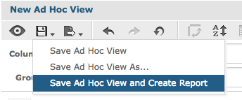 Save Ad Hoc View and Create Report